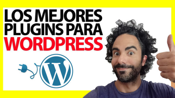 Los plugins fundamentales para WordPress
