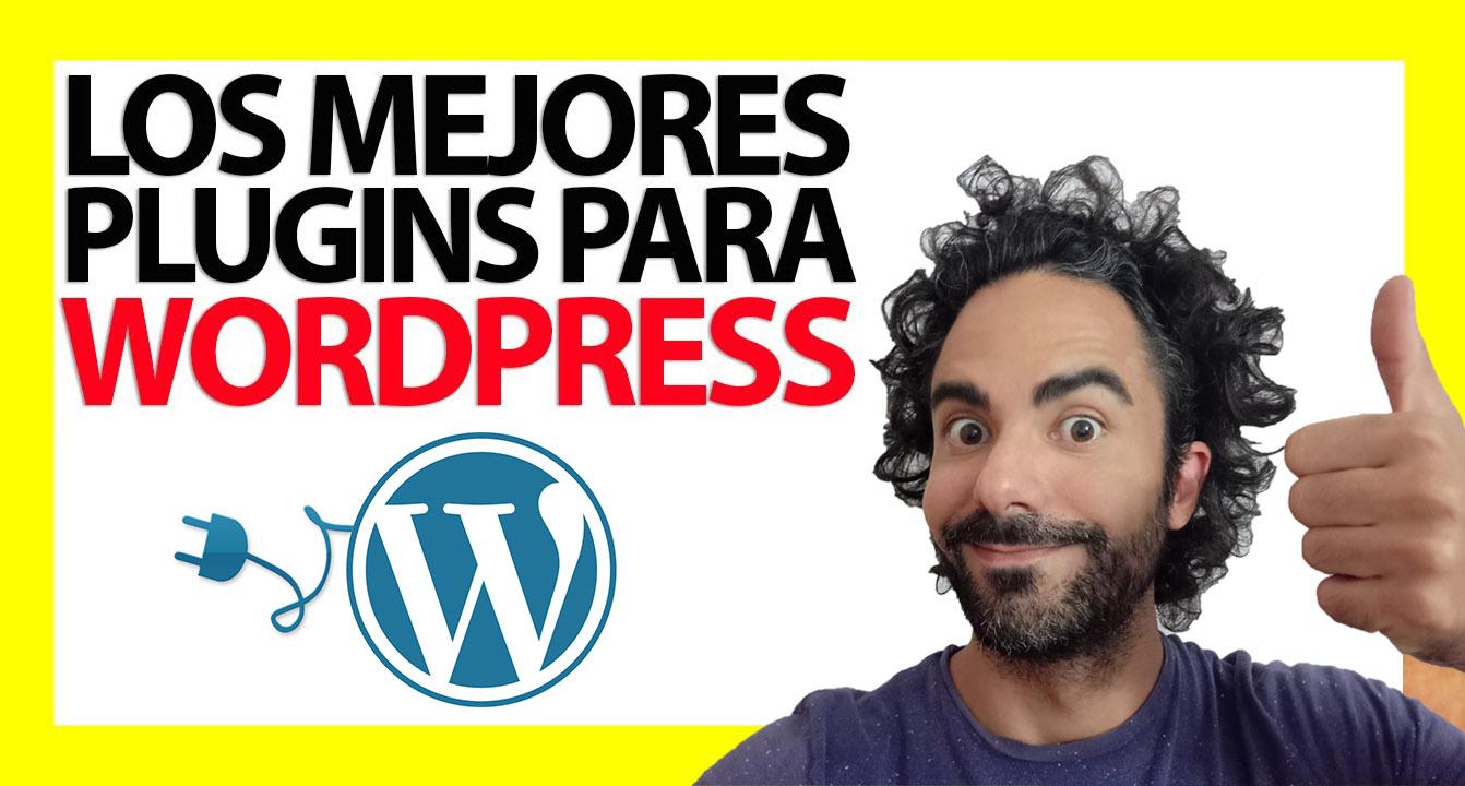 Los plugins fundamentales para WordPress